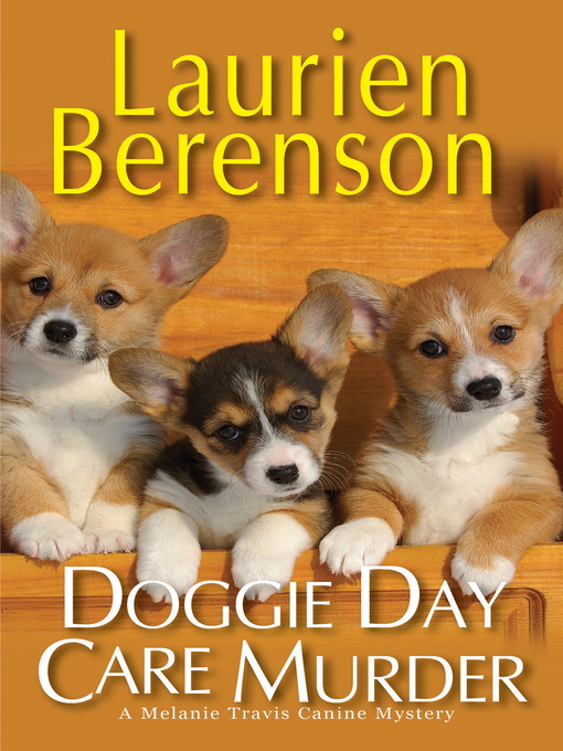 Title details for Doggie Day Care Murder by Laurien Berenson - Wait list