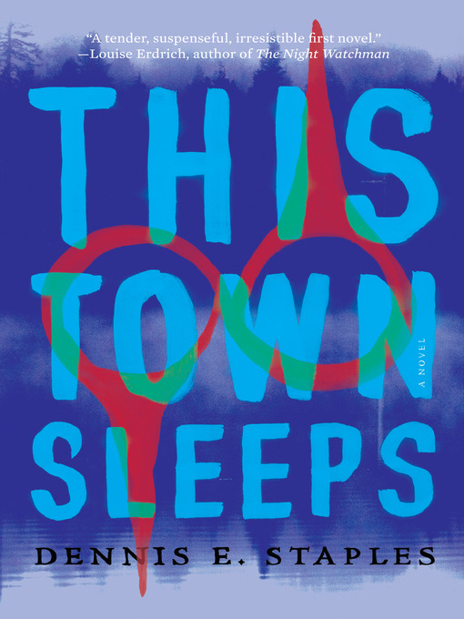 Title details for This Town Sleeps by Dennis E. Staples - Available