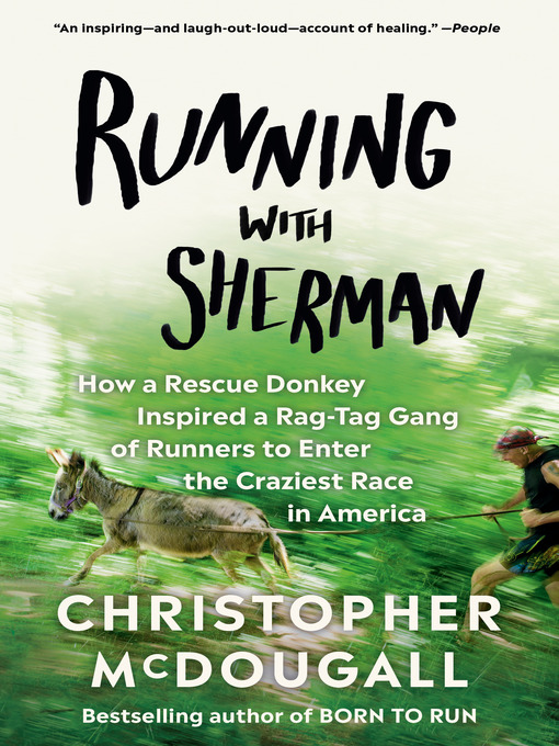 Title details for Running with Sherman by Christopher McDougall - Wait list