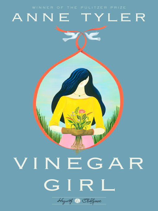 Title details for Vinegar Girl by Anne Tyler - Available
