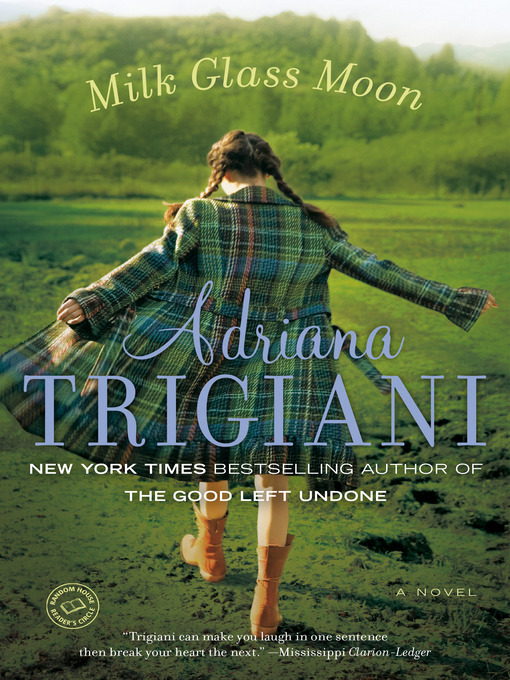 Title details for Milk Glass Moon by Adriana Trigiani - Available