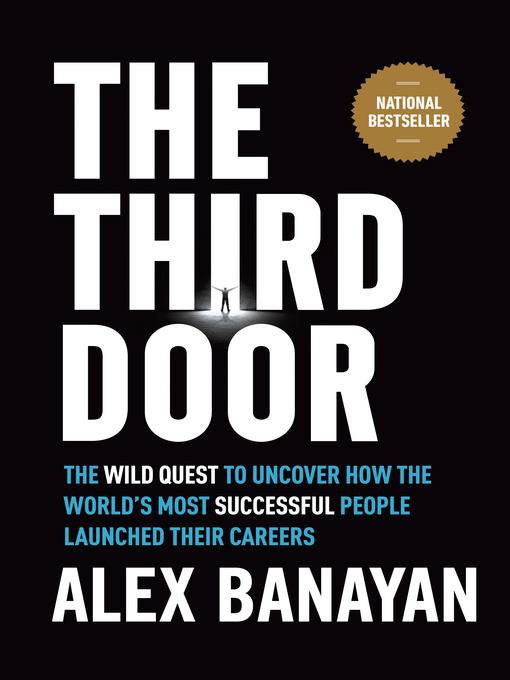 Title details for The Third Door by Alex Banayan - Wait list