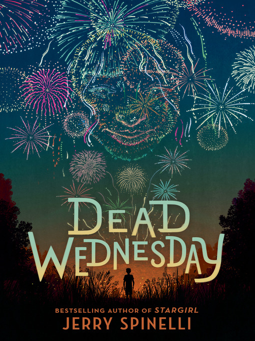 Title details for Dead Wednesday by Jerry Spinelli - Available