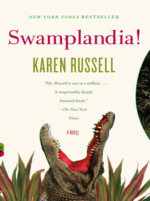 Title details for Swamplandia! by Karen Russell - Available