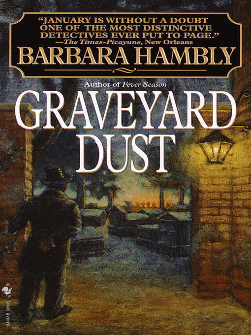 Title details for Graveyard Dust by Barbara Hambly - Wait list