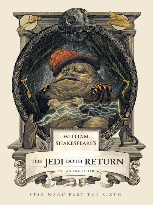 Title details for William Shakespeare's The Jedi Doth Return by Ian Doescher - Available