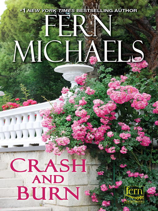 Title details for Crash and Burn by Fern Michaels - Wait list