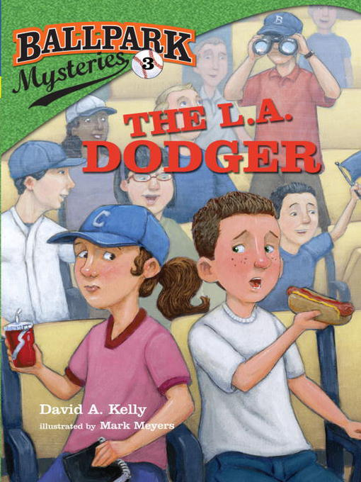 Title details for The L.A. Dodger by David A. Kelly - Available