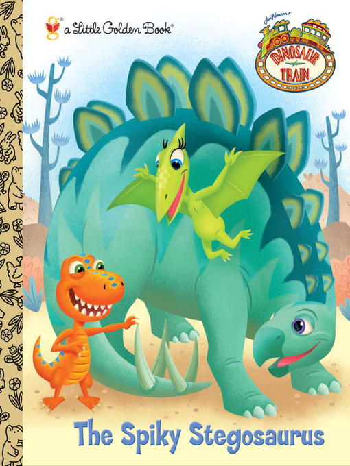 Title details for The Spiky Stegosaurus by Andrea Posner-Sanchez - Available