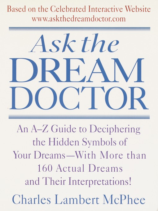 Title details for Ask the Dream Doctor by Charles McPhee - Available
