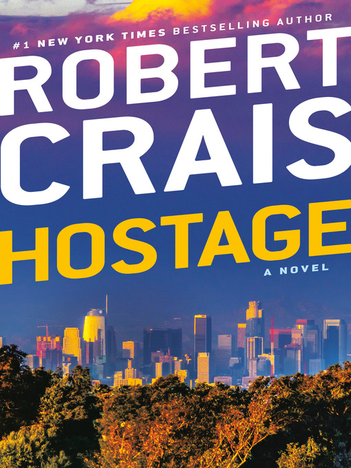 Title details for Hostage by Robert Crais - Wait list