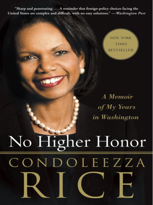 Title details for No Higher Honor by Condoleezza Rice - Wait list