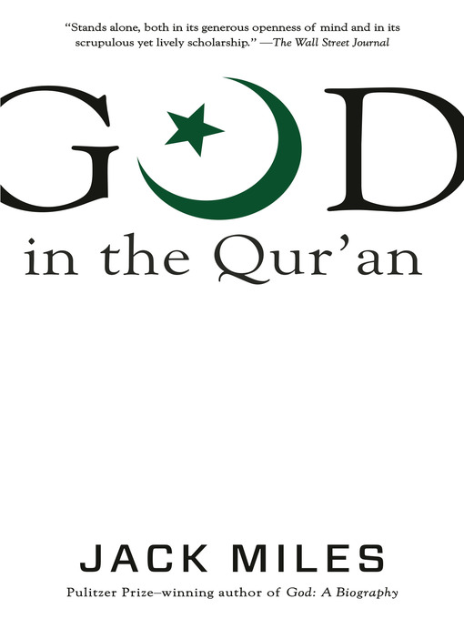 Title details for God in the Qur'an by Jack Miles - Available