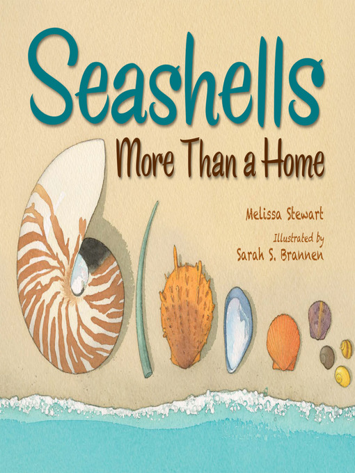 Title details for Seashells by Melissa Stewart - Available