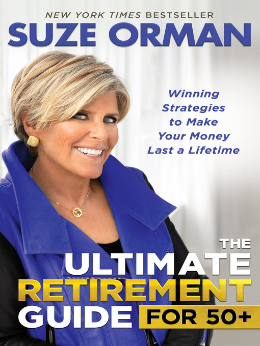 Title details for The Ultimate Retirement Guide for 50+ by Suze Orman - Wait list