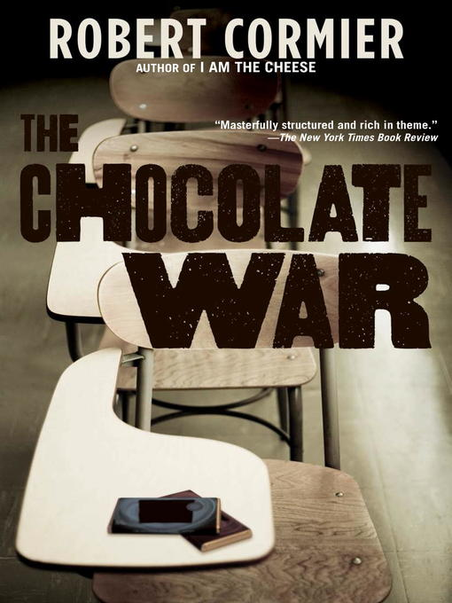 Title details for The Chocolate War by Robert Cormier - Available