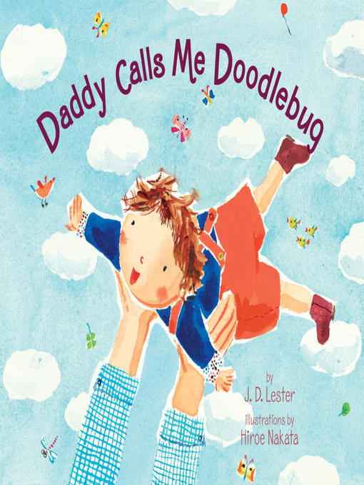 Title details for Daddy Calls Me Doodlebug by J.D. Lester - Available