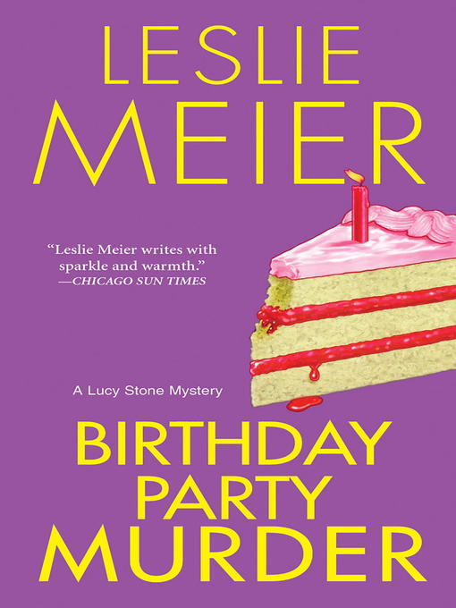Title details for Birthday Party Murder by Leslie Meier - Wait list