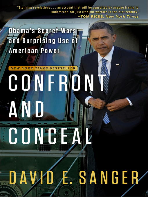 Title details for Confront and Conceal by David E. Sanger - Available