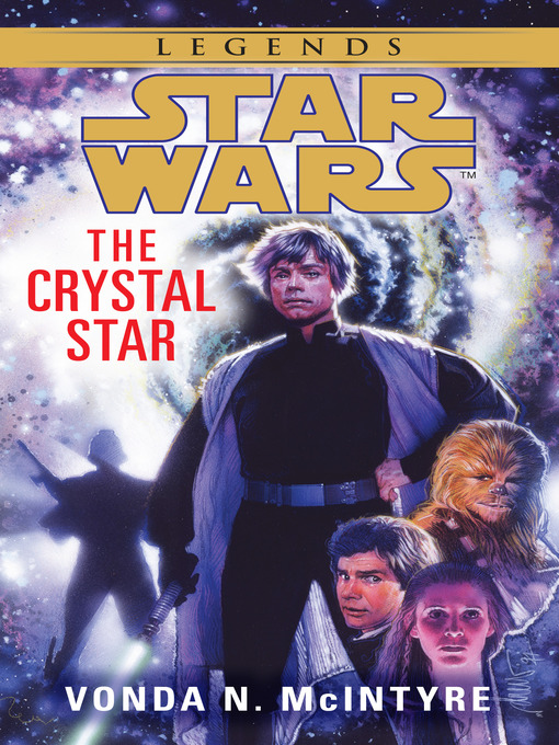 Title details for The Crystal Star by Vonda McIntyre - Available