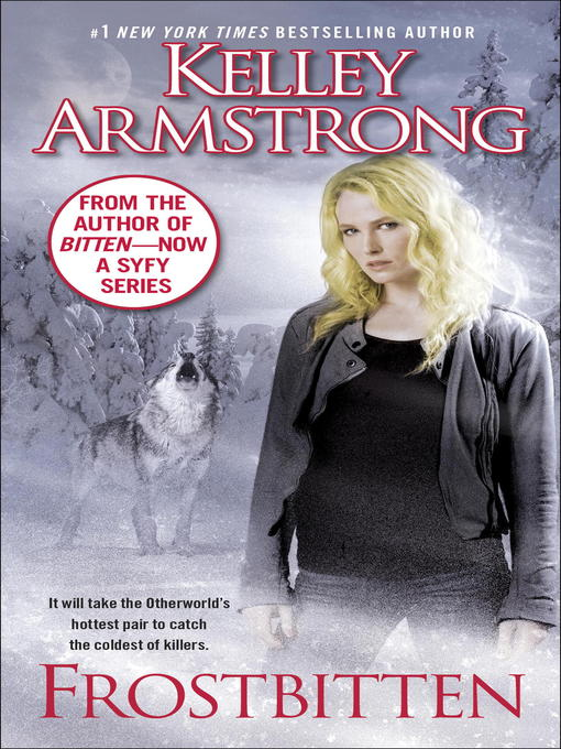 Title details for Frostbitten by Kelley Armstrong - Available