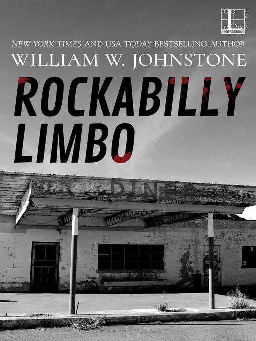 Title details for Rockabilly Limbo by William W. Johnstone - Available