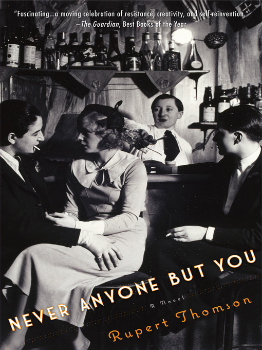 Title details for Never Anyone But You by Rupert Thomson - Available