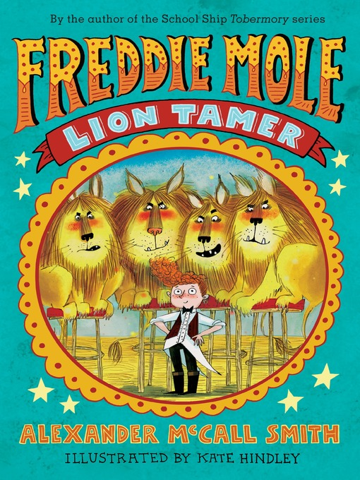 Title details for Freddie Mole by Alexander McCall Smith - Available