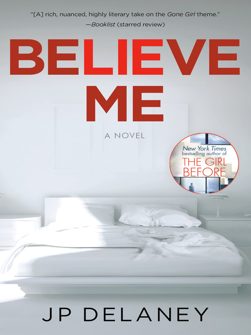 Title details for Believe Me by JP Delaney - Available