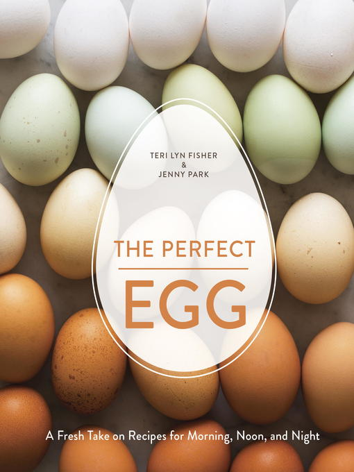 Title details for The Perfect Egg by Teri Lyn Fisher - Available