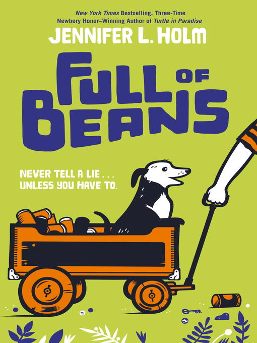 Title details for Full of Beans by Jennifer L. Holm - Available