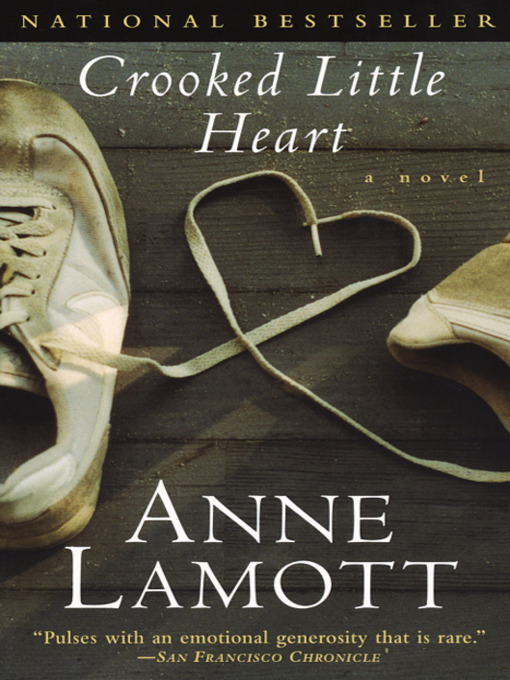 Title details for Crooked Little Heart by Anne Lamott - Available