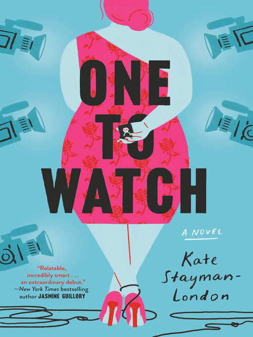 Title details for One to Watch by Kate Stayman-London - Wait list