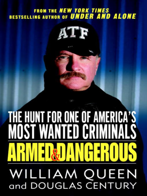 Title details for Armed and Dangerous by William Queen - Available