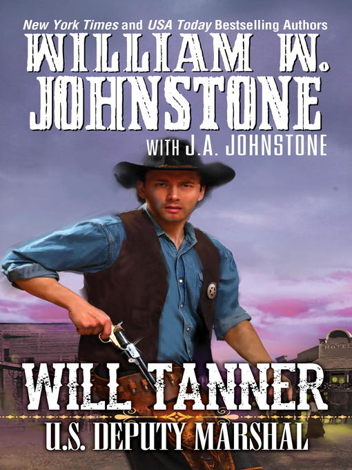 Title details for Will Tanner by William W. Johnstone - Available
