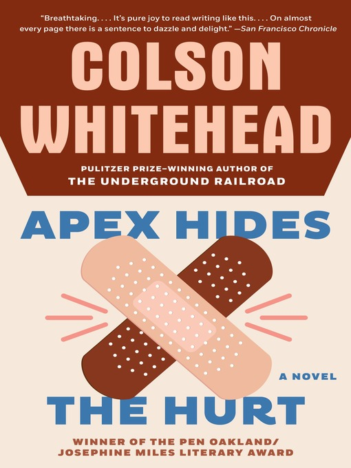 Title details for Apex Hides the Hurt by Colson Whitehead - Available