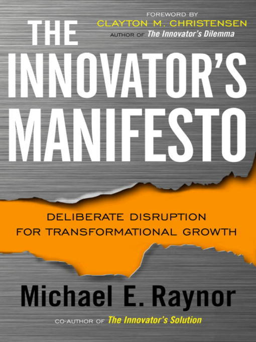 Title details for The Innovator's Manifesto by Michael Raynor - Available