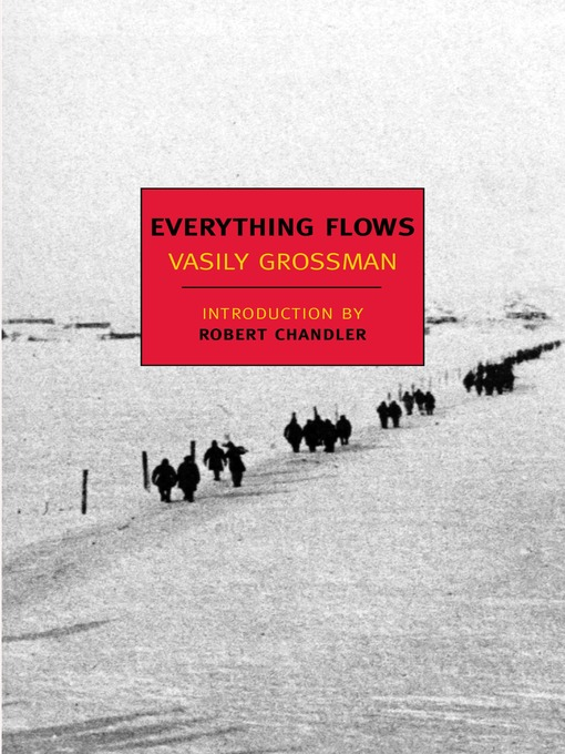 Title details for Everything Flows by Vasily Grossman - Available
