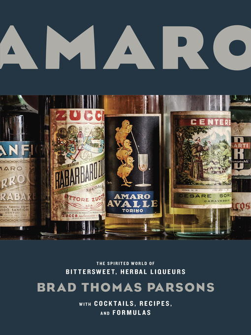 Title details for Amaro by Brad Thomas Parsons - Available