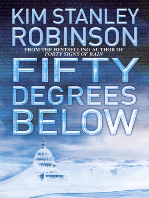 Title details for Fifty Degrees Below by Kim Stanley Robinson - Wait list