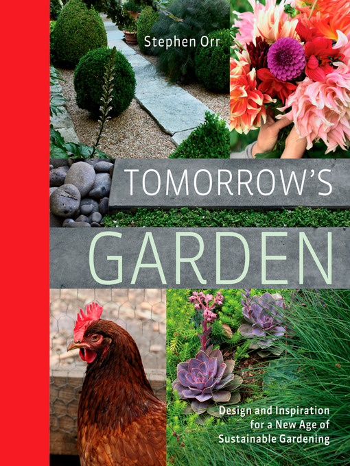 Title details for Tomorrow's Garden by Stephen Orr - Available