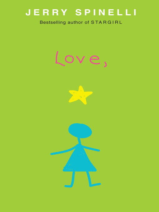 Title details for Love, Stargirl by Jerry Spinelli - Available
