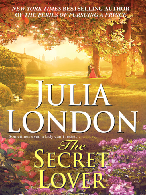 Title details for The Secret Lover by Julia London - Available