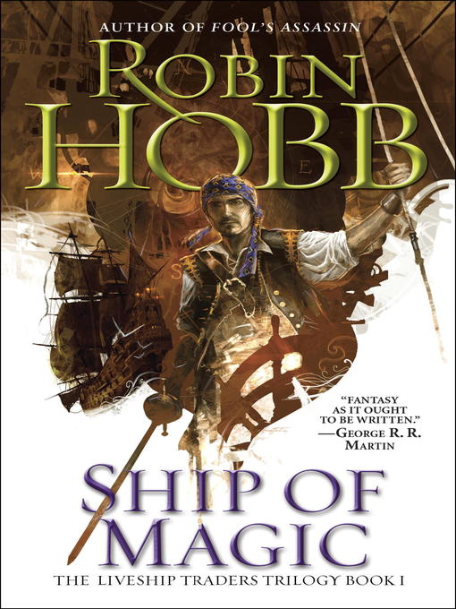 Title details for Ship of Magic by Robin Hobb - Available