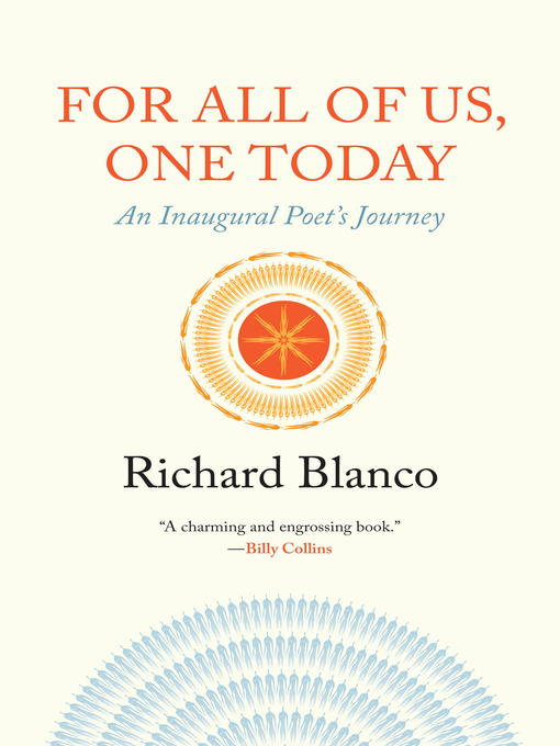 Title details for For All of Us, One Today by Richard Blanco - Available