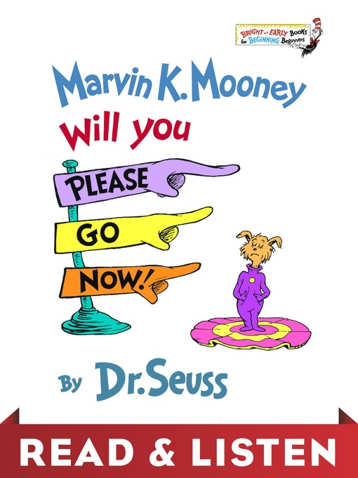 Title details for Marvin K. Mooney Will You Please Go Now! by Dr. Seuss - Available