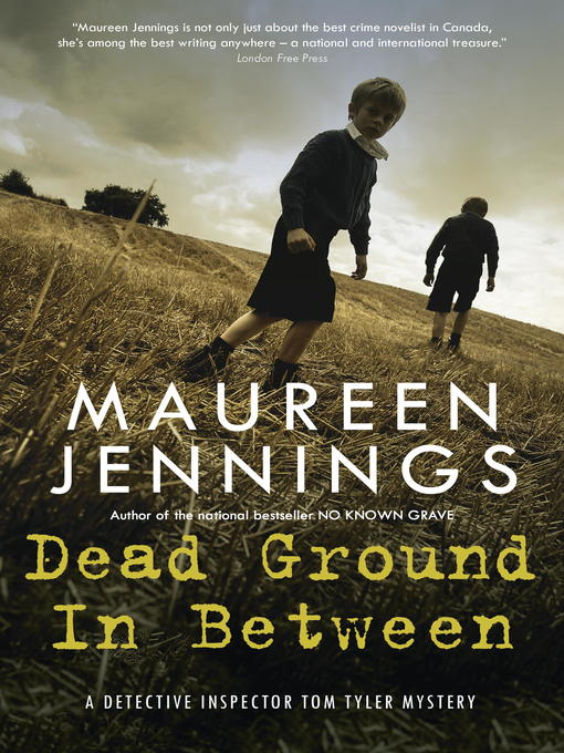 Title details for Dead Ground in Between by Maureen Jennings - Available