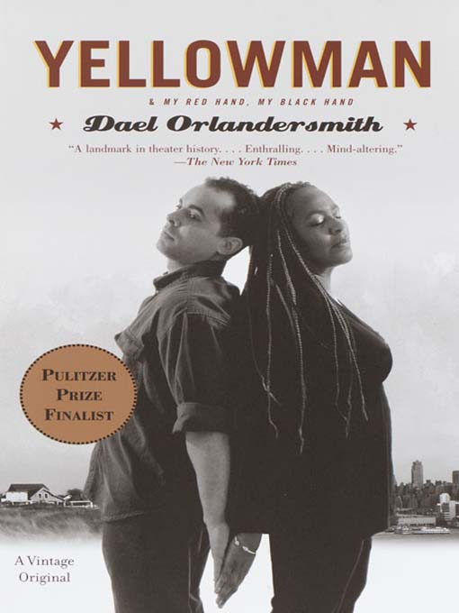 Title details for Yellowman by Dael Orlandersmith - Available