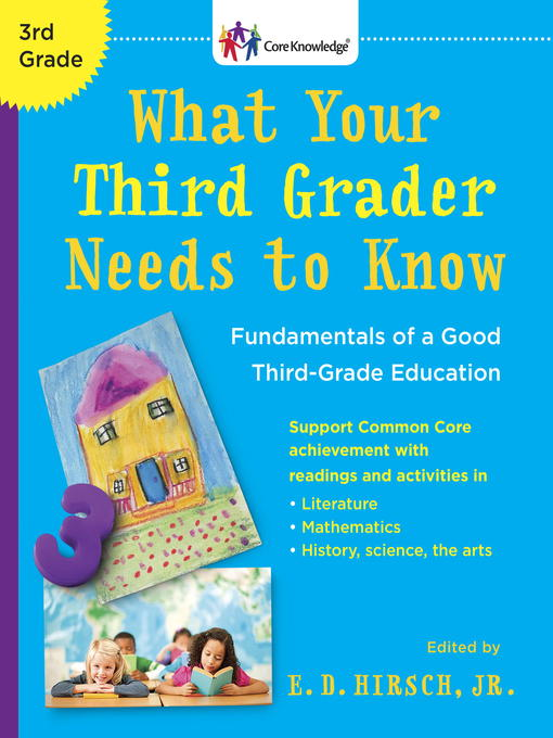 Title details for What Your Third Grader Needs to Know by E.D. Hirsch, Jr. - Wait list