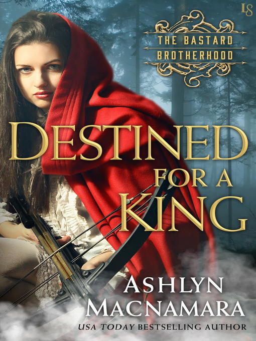 Title details for Destined for a King by Ashlyn Macnamara - Wait list